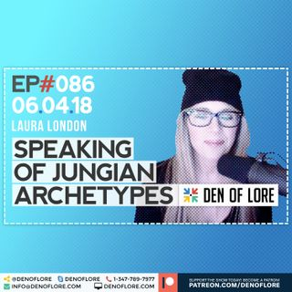 EP. 086 - Jungian Archetypes & The Shadow Self w/ Laura London