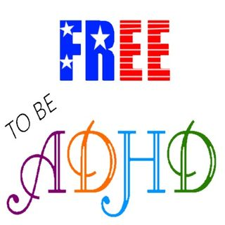 Free to be ADHD