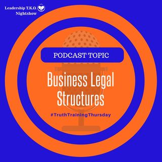 Business Legal Structures | Lakeisha McKnight