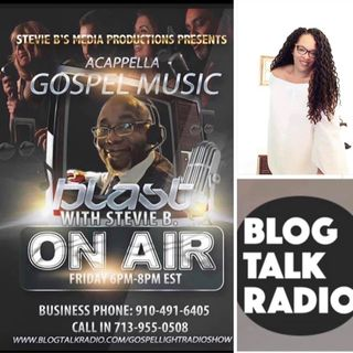 Stevie B's Acappella Gospel Music Blast - (Episode 136)