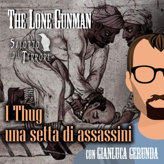 The Lone Gunman - THUG: una setta di assassini