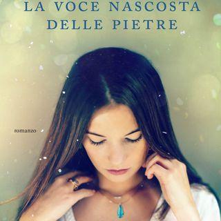 """Chiara Parenti """"La voce nascosta delle pietre"""""""