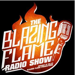 The Blazing Flame Radio Show