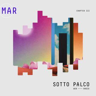 SottoPalco - Marzo, aspettando l'ora legale II