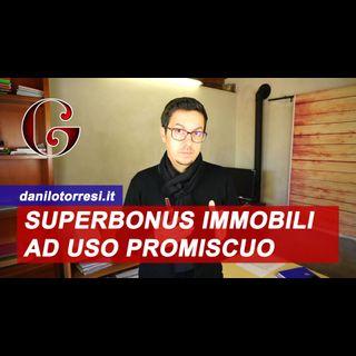 Superbonus 110% abitazioni e immobili ad uso promiscuo