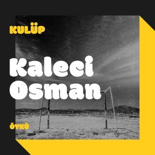 Kaleci Osman