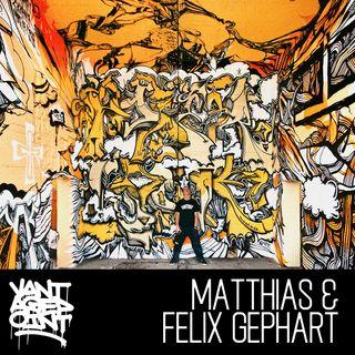 EP 004 - MATTHIAS & FELIX GEPHART