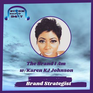 Back to Business w/ Guest Karen KJ Johnson -Founder , CEO -  Brand Strategist