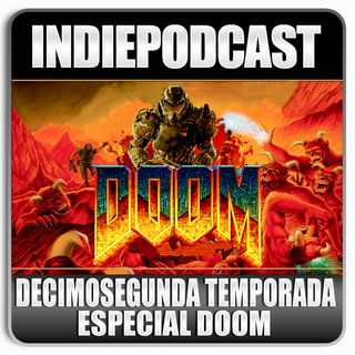 Indiepodcast 'Especial Doom'