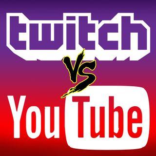TWITCH vs YOUTUBE... qual è il migliore?