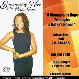 """Empowering Hope"" with Tosha Frye"