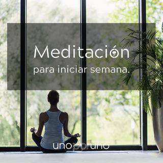 Meditación para iniciar semana