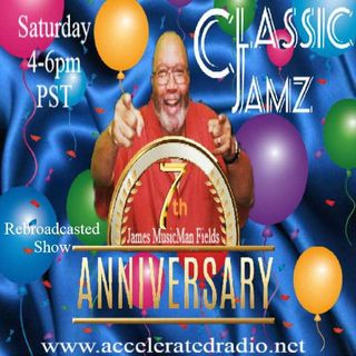 Classic Jamz *7th Anniversary Show* Rebroadcast 9/11/21