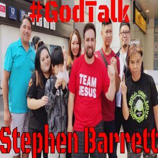 GodTalk with Stephen Barrett