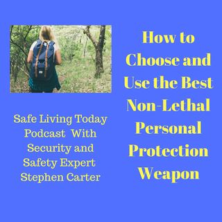 How to Choose and Use Non-Lethal Personal Protection Weapons