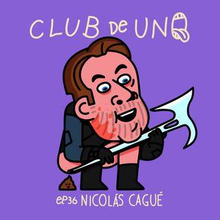 Episodio 36 : Nicolás Cagué