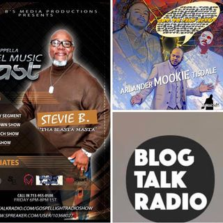 (Episode 30) - Stevie B's Acappella Gospel Music Blast