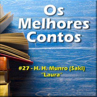 Os Melhores Contos - Laura - H.H. Munro (Saki)