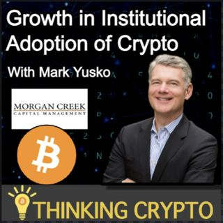 Mark Yusko Interview - Institutional Crypto Investing, Bitcoin, US Regulations, NFTs, SEC Ripple XRP