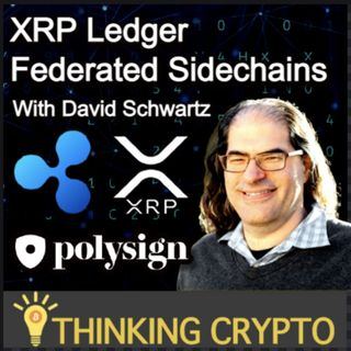 Ripple CTO David Schwartz Interview - XRPL Federated Sidechains - SEC Lawsuit - Polysign Cowen