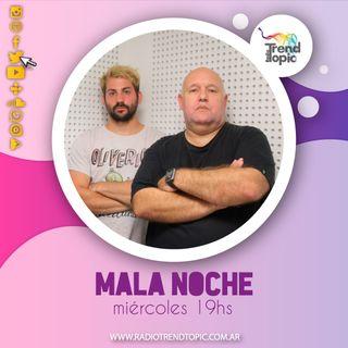 Mala Noche - Radio Trend Topic