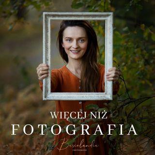 067. Jak w 3 miesiące zacząć zarabiać na fotografii. Rozmowa z absolwentką AMF, Magdaleną Kasprzycką.