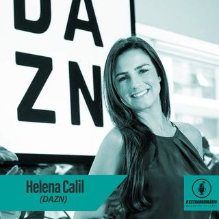 #25 - A BATIDA NA PORTA QUE MUDOU UMA TRAJETÓRIA feat. Helena Calil