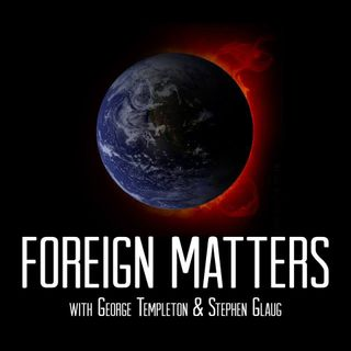 Foreign Matters 9/19/16