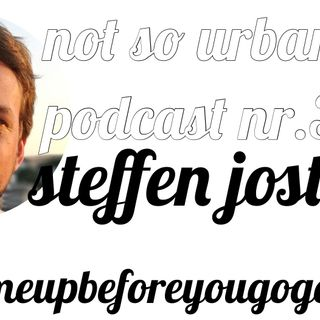 not so urban podcast nr.33: Steffen Jost (feed me up before you go-go)