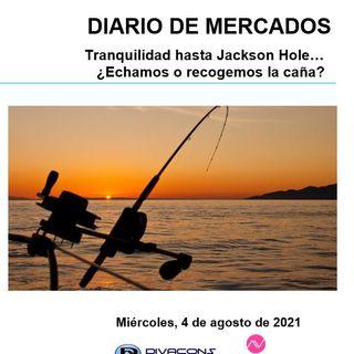 DIARIO DE MERCADOS Miércoles 4 Agosto