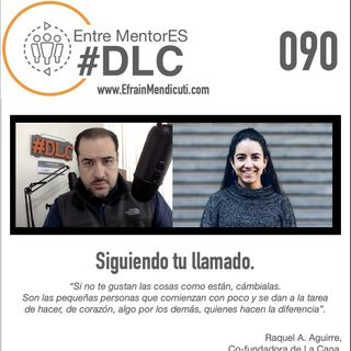 #DLC 090 con Raquel A. Aguirre