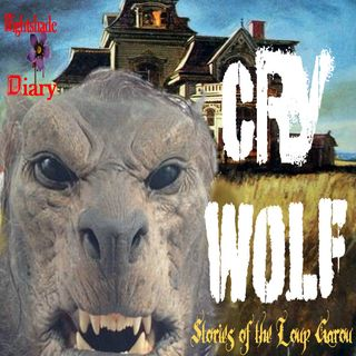 Cry Wolf | Stories of the Loup Garou | Podcast