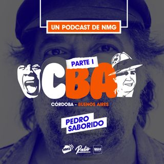 Pedro Saborido - Córdoba / Buenos Aires - Parte I