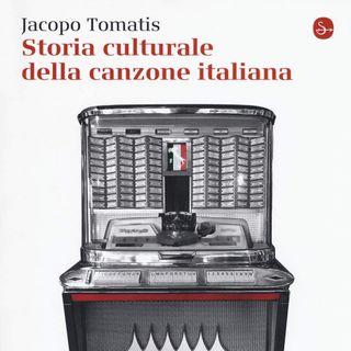 """Jacopo Tomatis """"Storia culturale della canzone italiana"""""""