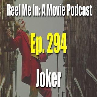 Ep. 294: Joker