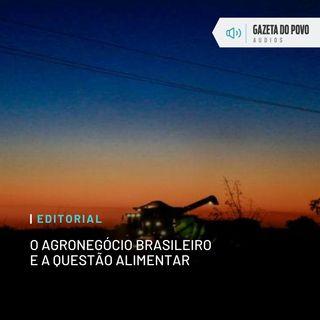 Editorial: O agronegócio brasileiro e a questão alimentar