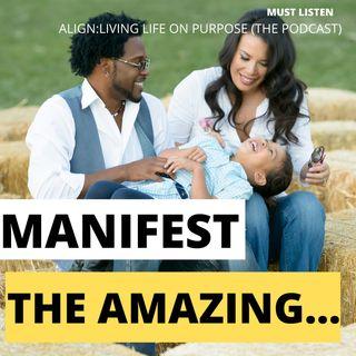 Manifest The Amazing...