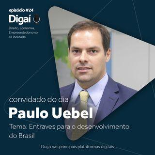 Episódio #24 - Paulo Uebel