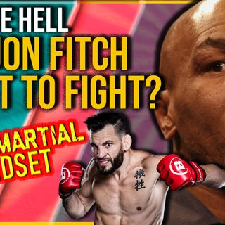 Mixed Martial Mindset:Jon Fitch Got A Big FIght Offer! Why Didn't He Take It