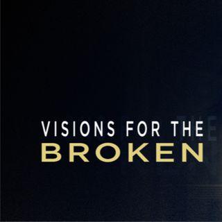 Visions For The Broken: Prayer