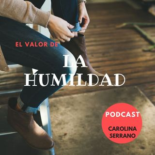 podcast la humildad