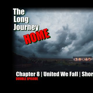 United We Fall - Chapter 8 - The Long Journey Home