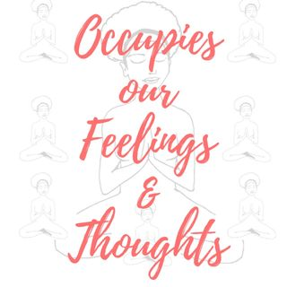 Attracting What Most Occupies our Feelings and Thoughts