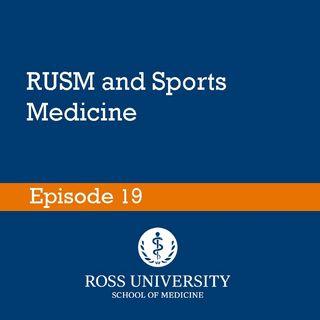 Episode 19 - RUSM and Sports Medicine