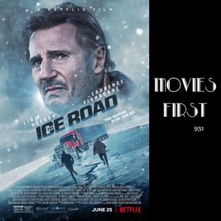 The Ice Road (Action, Adventure, Drama) (the @MoviesFirst review)