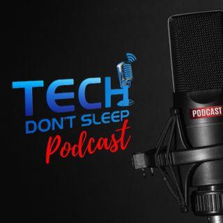 Tech Don't Sleep