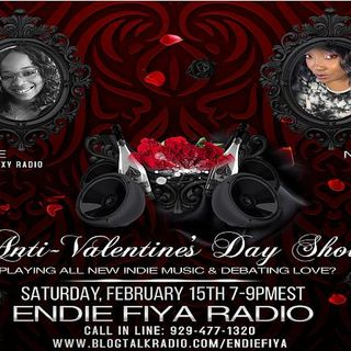 Endie Fiya presents: Hate to Love You ... the Anti-Valentine's Day Edition!!