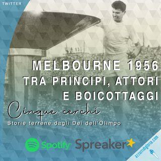 Melbourne 1956 - Tra principi, attori e boicottaggi