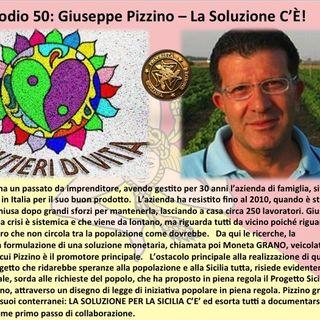 Ep50 G. Pizzino - La SOLUZIONE C'È!