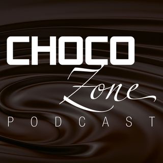 Choco Zone Podcast
